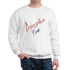 America First Sweatshirt
