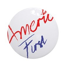 America First Ornament (Round)