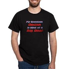 Grandson Declan - Big Deal T-Shirt