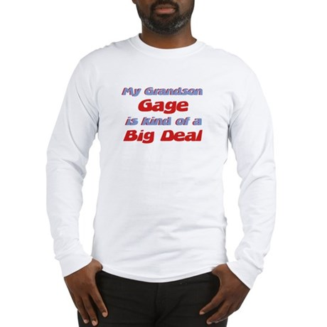 Grandson Gage - Big Deal Long Sleeve T-Shirt