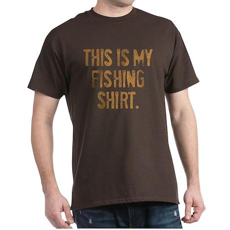 THIS IS MY FISHING SHIRT. Dark T-Shirt