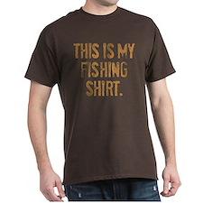 THIS IS MY FISHING SHIRT. T-Shirt