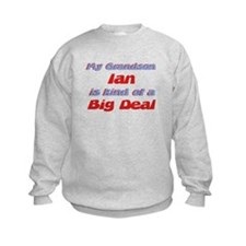 Grandson Ian - Big Deal Sweatshirt