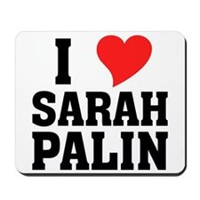 I Heart Sarah Palin Mousepad