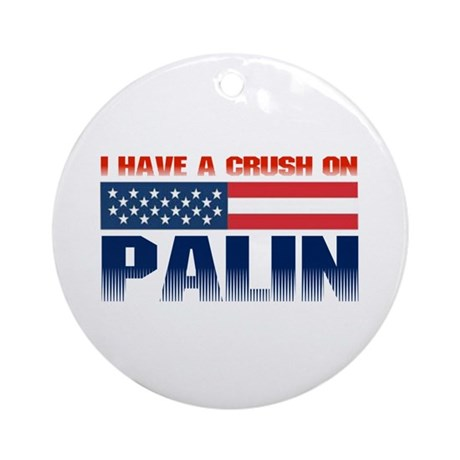 Crush on Palin Ornament (Round)
