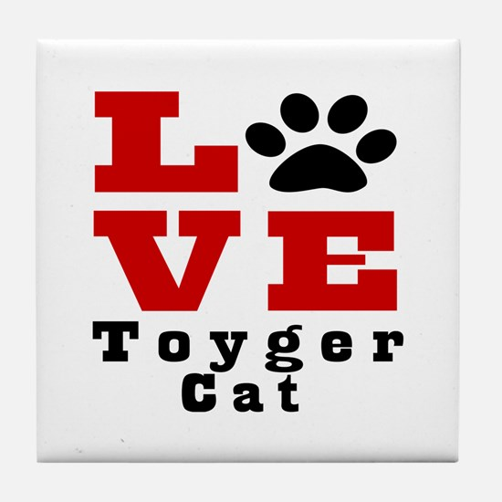 Love toyger Cats Tile Coaster