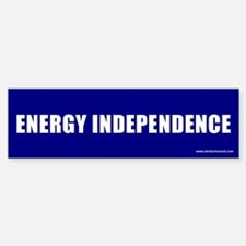 Energy Independence Bumper Bumper Bumper Sticker