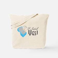 I Said Yes! (Ring Box) Tote Bag