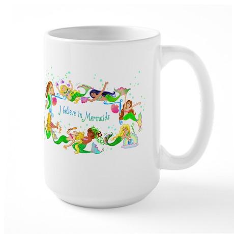 I Believe in Mermaids Large Mug