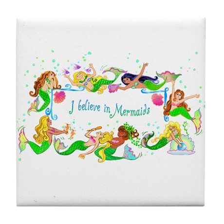 I Believe in Mermaids Tile Coaster
