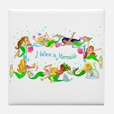 I Believe in Mermaids Tile Coaster