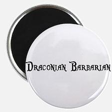 Draconian Barbarian Magnet