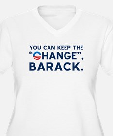 "Keep the ""CHANGE"", Obama! T-Shirt"