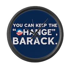 "Keep the ""CHANGE"", Obama! Large Wall Clo"