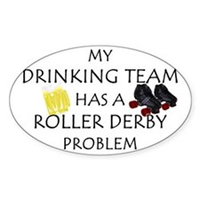 My Drinking Team has a Roller Oval Decal