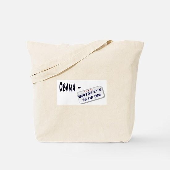Obama's letting Osama go Free Tote Bag