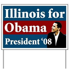 Illinois for Obama Yard Sign