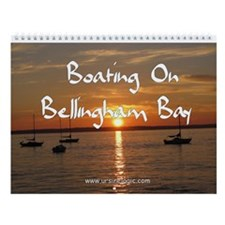 Boating On Bellingham Bay Wall Calendar