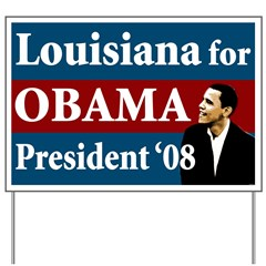 Louisiana for Obama lawn sign