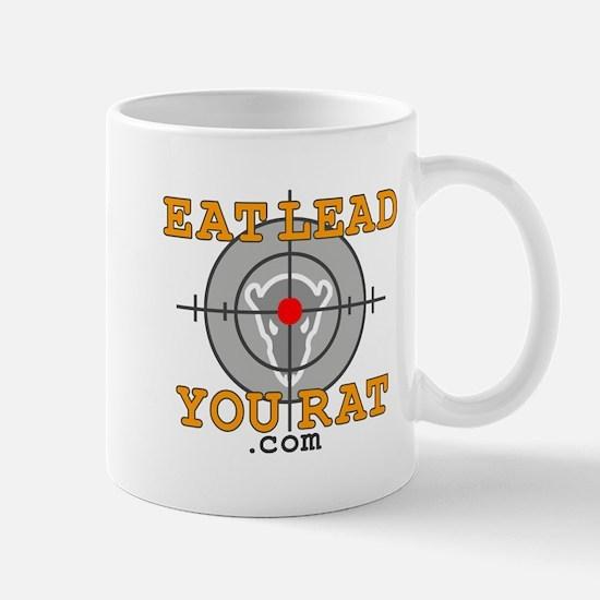 Eat Lead You Rat Mug