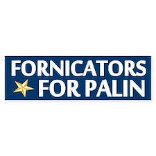 Fornicators for Palin Bumper Bumper Sticker