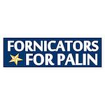 Fornicators for Palin Bumper Sticker