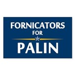 Fornicators for Palin Rectangle Sticker