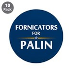 """Fornicators for Palin 3.5"""" Button (10 pack)"""