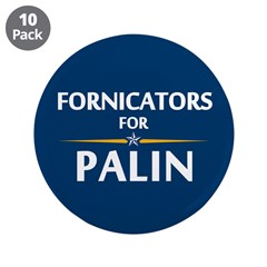"Fornicators for Palin 3.5"" Button (10 pack)"