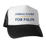 Fornicators for Palin Trucker Hat