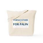 Fornicators for Palin Tote Bag
