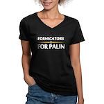 Fornicators for Palin Women's V-Neck Dark T-Shirt