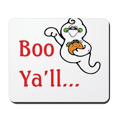 Boo Ya'll Mousepad