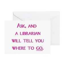 UPDATED: Ask, and a librarian Greeting Cards (Pk o