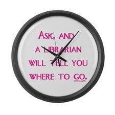UPDATED: Ask, and a librarian Large Wall Clock