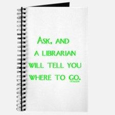 Ask, and a librarian will tel Journal