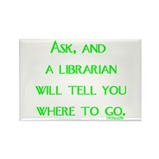 Ask, and a librarian will tel Rectangle Magnet (10
