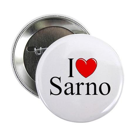 """""""I Love (Heart) Sarno"""" 2.25"""" Button"""