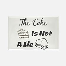 The Cake Is Not A Lie Magnets