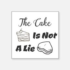 The Cake Is Not A Lie Sticker