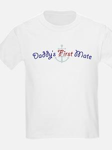 Daddy's First Mate T-Shirt