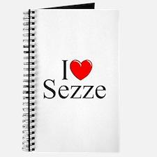 """""""I Love (Heart) Sezze"""" Journal"""
