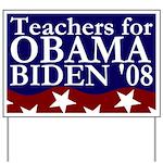 Teachers for Obama-Biden Yard Sign