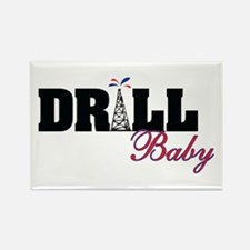 Drill Baby Drill Rectangle Magnet
