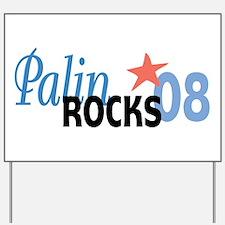 Palin Rocks 08 Yard Sign