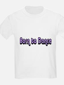 Born to dance T-Shirt