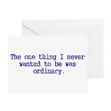 Ordinary...I think not! Greeting Card
