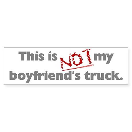 This is Not My Boyfriend's Truck Bumper Sticker