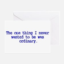 Ordinary...I think not! Greeting Card