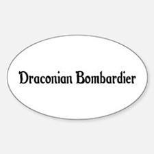 Draconian Bombardier Oval Decal